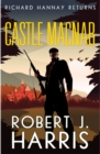 Castle Macnab : Richard Hannay Returns - Book