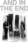 And in the End : The Last Days of the Beatles - Book