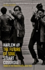 Harlem 69 : The Future of Soul - Book
