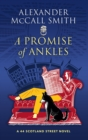 A Promise of Ankles : A 44 Scotland Street Novel - Book