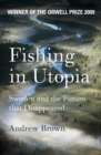 Fishing In Utopia - eBook