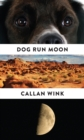Dog Run Moon : Stories - Book