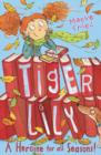 Tiger Lily a Heroine for All Seasons! - Book