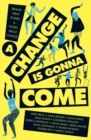 A Change Is Gonna Come - Book
