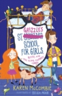 St Grizzle's School for Girls, Geeks and Tag-along Zombies - Book