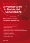 A Practical Guide To Residential Conveyancing - Book