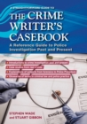 The Crime Writers Casebook : A Straightforward Guide - Book