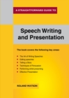 A Straightforward Guide to Speech Writing and Presentation - Book