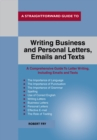 A Straightforward Guide To Writing Business And Personal Let Tters / Emails And Texts - Book