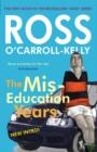 Ross O'Carroll-Kelly, The Miseducation Years - eBook