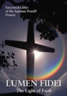 Lumen Fidei : The Light of Faith. Encyclical Letter of the Supreme Pontiff Francis - Book