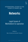 Networks : Legal Issues of Multilateral Co-operation - eBook