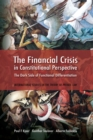 The Financial Crisis in Constitutional Perspective : The Dark Side of Functional Differentiation - eBook