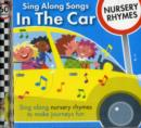 Sing Along Songs in the Car - Nursery Rhymes - Book