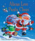 Aliens Love Panta Claus - Book