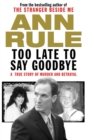 Too Late to Say Goodbye - eBook