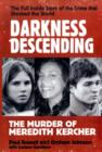 Darkness Descending - The Murder of Meredith Kercher - Book