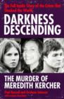 Darkness Descending - The Murder of Meredith Kercher - eBook