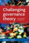 Challenging governance theory : From networks to hegemony - Book
