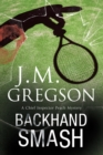 Backhand Smash : A British Police Procedural - Book