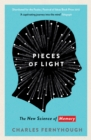 Pieces of Light : The new science of memory - eBook