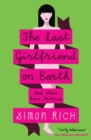 The Last Girlfriend on Earth - eBook