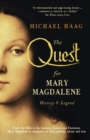 The Quest For Mary Magdalene : History & Legend - eBook