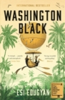 Washington Black : Shortlisted for the Man Booker Prize 2018 - eBook