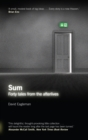 Sum : Forty Tales from the Afterlives - Book