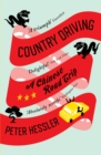 Country Driving : A Chinese Road Trip - Book
