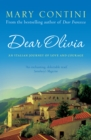 Dear Olivia : An Italian Journey of Love and Courage - eBook