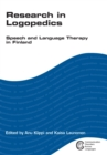 Research in Logopedics : Speech and Language Therapy in Finland - eBook