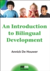 An Introduction to Bilingual Development - Book