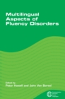 Multilingual Aspects of Fluency Disorders - Book