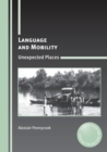 Language and Mobility : Unexpected Places - Book