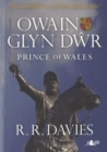 Owain Glyn Dwr - Prince of Wales - Book
