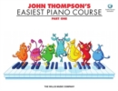 John Thompson's Easiest Piano Course : Part One (Book And CD) - Book