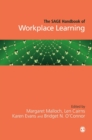 The SAGE Handbook of Workplace Learning - Book