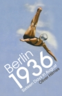 Berlin 1936 : Sixteen Days in August - Book
