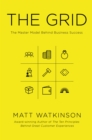 The Grid : The Decision-making Tool for Every Business (Including Yours) - Book