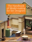 The Handbook of Model-making for Set Designers - Book