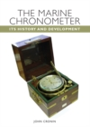 The Marine Chronometer : Its History and Development - Book