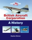 British Aircraft Corporation : A History - Book