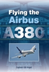 Flying the Airbus A380 - eBook
