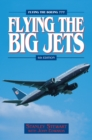 Flying The Big Jets (4th Edition) - eBook