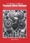 A Collector's Guide to Peasant Silver Buttons - Book
