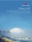 Silbury Hill : The largest prehistoric mound in Europe - Book