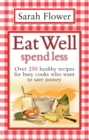 Eat Well Spend Less - eBook