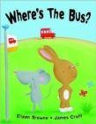 Where's the Bus? - Book