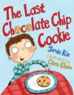 The Last Chocolate Chip Cookie - Book